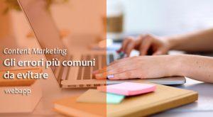 Content Marketing | Gli errori da evitare