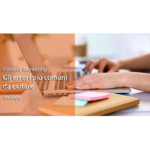 Content Marketing: Gli errori più comuni da evitare