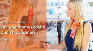 Fidelizzazione del Cliente | Programma Fedeltà