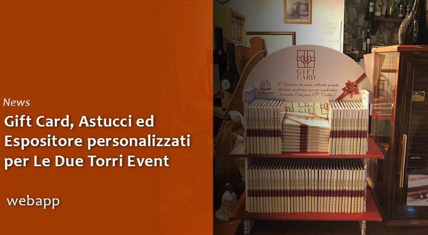 Le Due Torri Event sceglie Webapp per Gift Card, Astucci ed Espositore