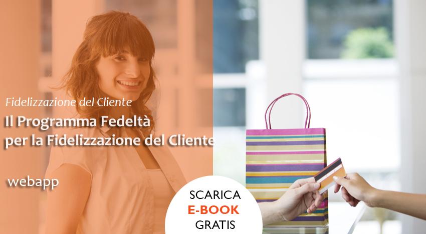 Programma Fedeltà | Fidelizzazione del Cliente