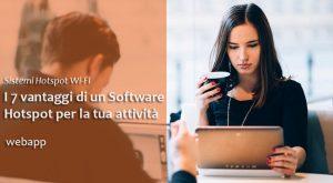 Software Hotspot | Vantaggi per la tua Attività Commerciale