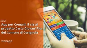 App per Comuni Parte il progetto Carta Giovani Plus di Cerignola