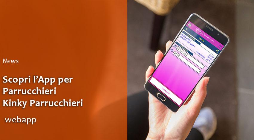 Scopri l'App per Parrucchieri Kinky Parrucchieri