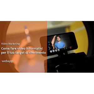 Come fare un Video Informativo per il tuo Business