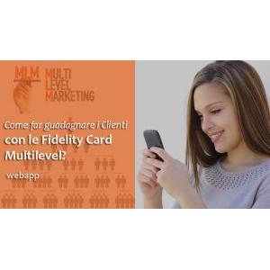 Come guadagnare con le Fidelity Card Multilevel?