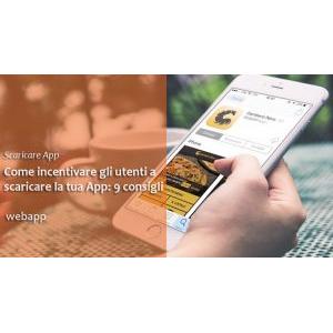 Come incentivare i tuoi clienti a Scaricare l'App della tua Attività