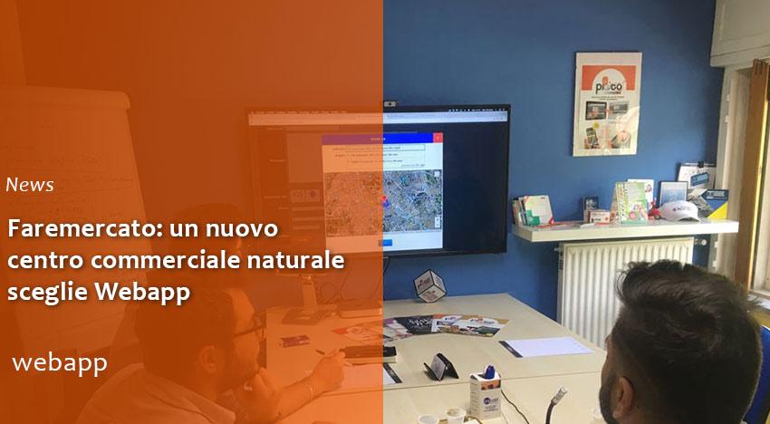 Faremercato: un nuovo centro commerciale naturale sceglie Webapp
