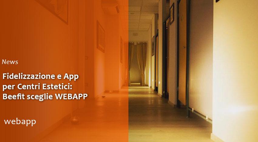 Fidelizzazione e App per Centri Estetici: Beefit sceglie WEBAPP