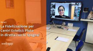 Formazione Software Fidelizzazione Pluto In diretta con la Spagna