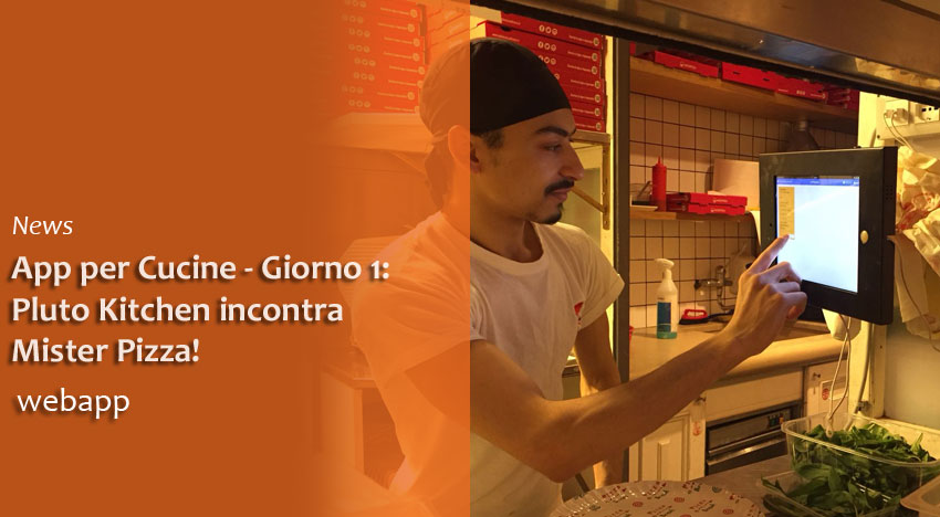 App per Cucine: installazione presso Mister Pizza Firenze
