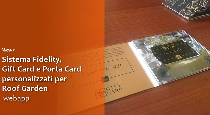 Sistema Fidelity, Gift Card e Porta Card personalizzati per Roof Garden