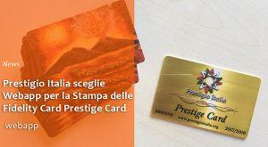 stampa-fidelity-card-prestigio-italia-webappsrl-napoli