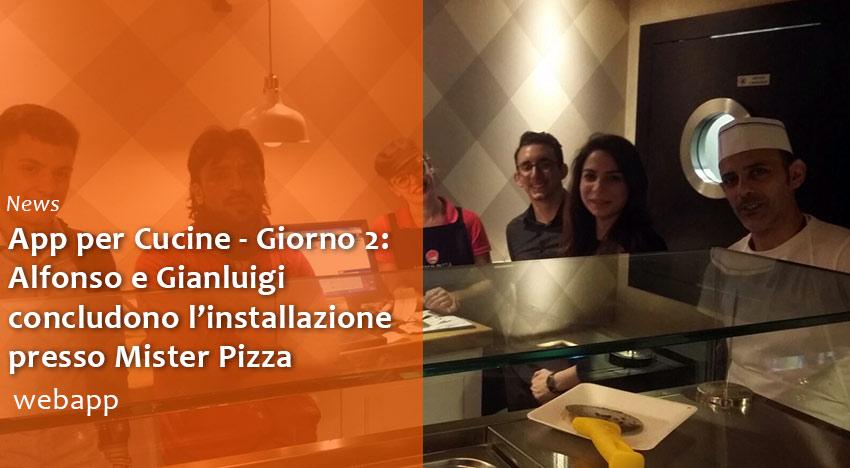App per Cucine: si conclude l'installazione presso Mister Pizza Firenze