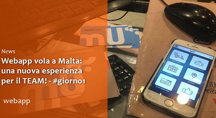 Webapp vola a Malta per formazione Fidelity e Food Delivery!